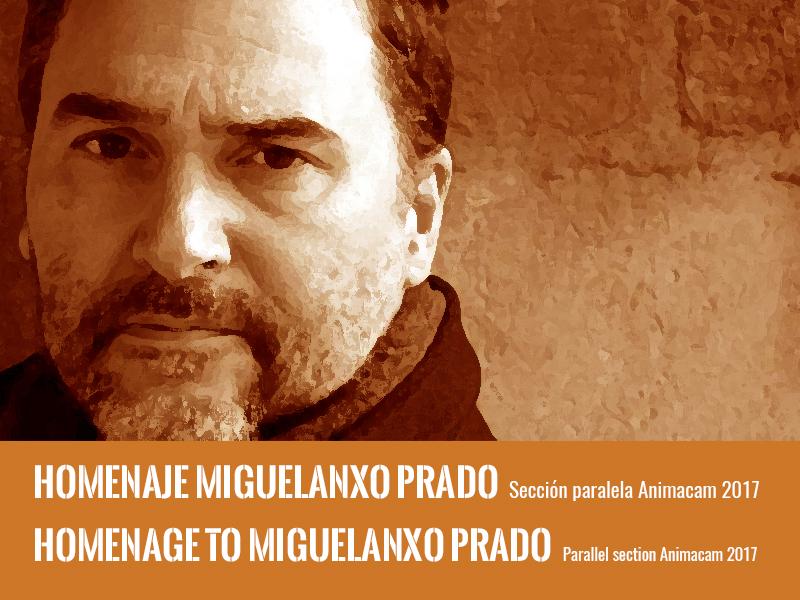 Homenaje a Miguelanxo Prado. Sección paralela Animacam 2017