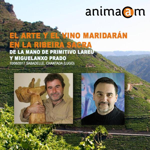 EL ARTE Y EL VINO MARIDARÁN MAÑANA 10 DE JUNIO EN LA RIBEIRA SACRA